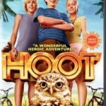 Hoot – Now Available on DVD