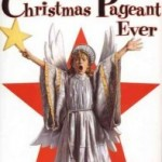 "Walden Media gets rights to ""The Best Christmas Pageant Ever"""