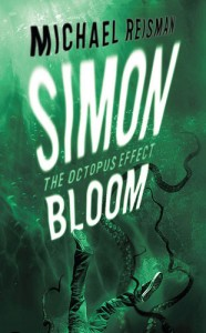 Simon Bloom, The Octopus Effect